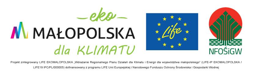 """Projekt LIFE-IP EKOMAŁOPOLSKA """"Wdrażanie Regionalnego Planu Działań dla Klimatu iEnergii dla województwa małopolskiego"""""""