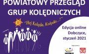 Plakat Powiatowy Przegląd Grup Kolędniczych